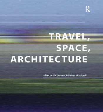 Travel, Space, Architecture book cover