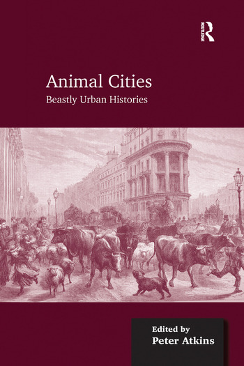 Animal Cities Beastly Urban Histories book cover