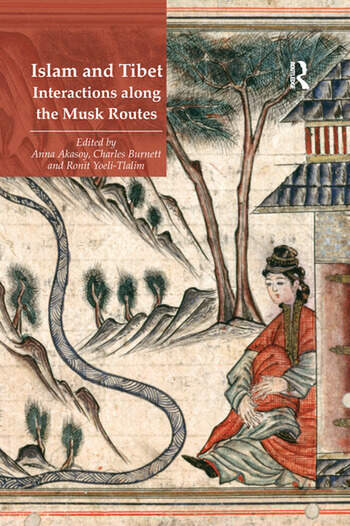 Islam and Tibet – Interactions along the Musk Routes book cover