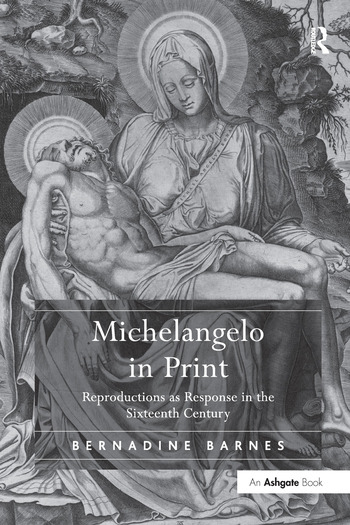 Michelangelo in Print Reproductions as Response in the Sixteenth Century book cover