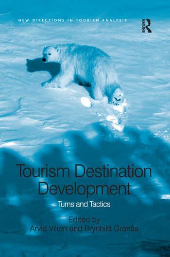 Tourism Destination Development Turns and Tactics book cover