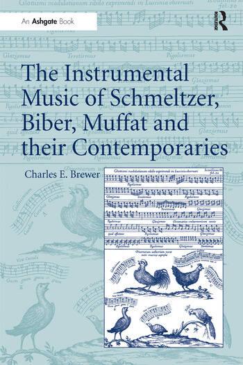 The Instrumental Music of Schmeltzer, Biber, Muffat and their Contemporaries book cover