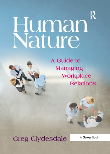 Human Nature A Guide to Managing Workplace Relations book cover