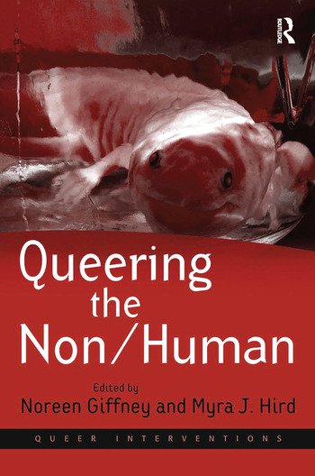Queering the Non/Human book cover