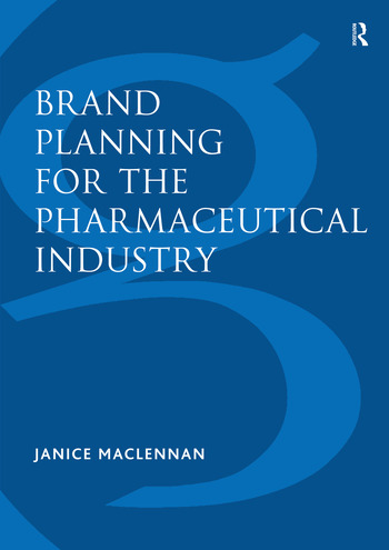 Brand Planning for the Pharmaceutical Industry book cover