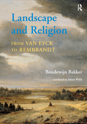 Landscape and Religion from Van Eyck to Rembrandt book cover