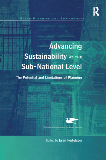 Advancing Sustainability at the Sub-National Level The Potential and Limitations of Planning book cover