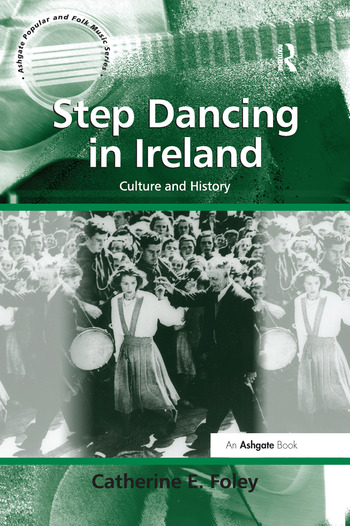 Step Dancing in Ireland Culture and History book cover