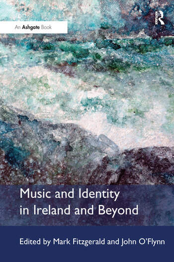 Music and Identity in Ireland and Beyond book cover