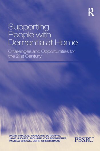 Supporting People with Dementia at Home Challenges and Opportunities for the 21st Century book cover