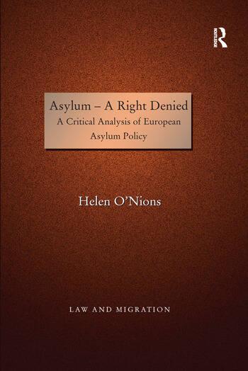 Asylum - A Right Denied A Critical Analysis of European Asylum Policy book cover