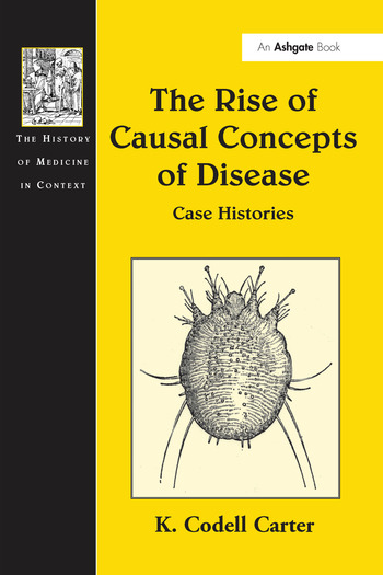 The Rise of Causal Concepts of Disease Case Histories book cover