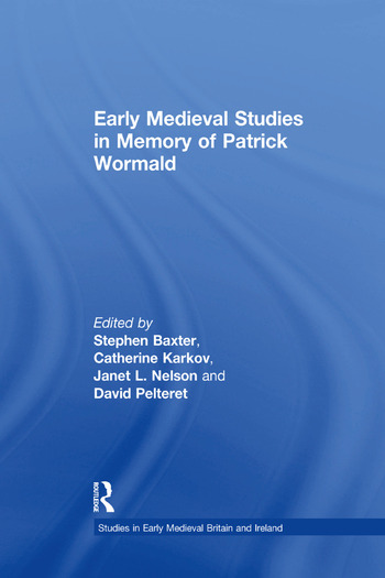 Early Medieval Studies in Memory of Patrick Wormald book cover