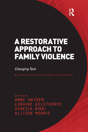 A Restorative Approach to Family Violence Changing Tack book cover