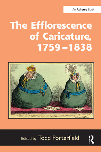 The Efflorescence of Caricature, 1759–1838 book cover