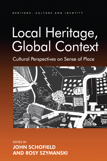 Local Heritage, Global Context Cultural Perspectives on Sense of Place book cover