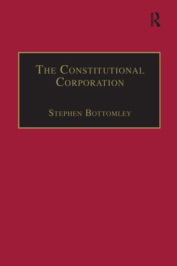 The Constitutional Corporation Rethinking Corporate Governance book cover