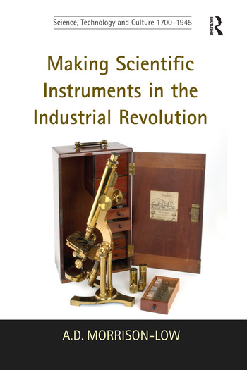 Making Scientific Instruments in the Industrial Revolution book cover