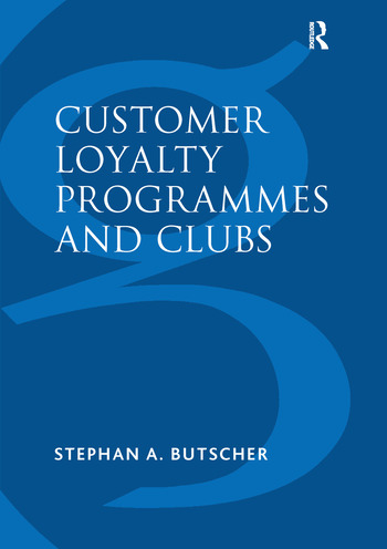 Customer Loyalty Programmes and Clubs book cover