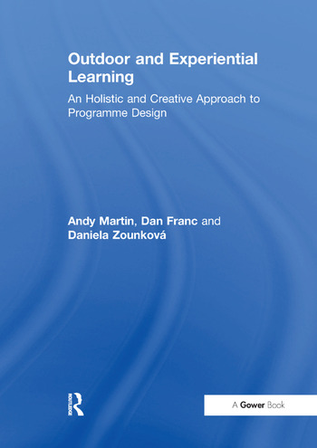 Outdoor and Experiential Learning An Holistic and Creative Approach to Programme Design book cover