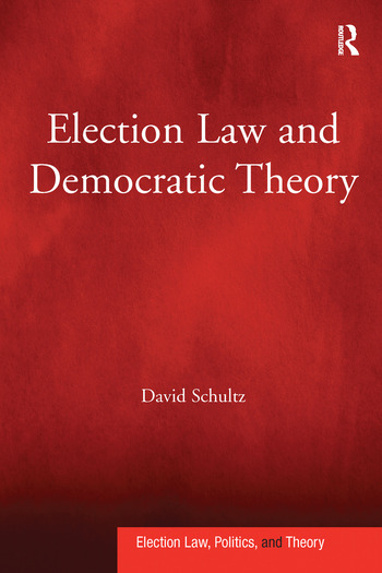 Election Law and Democratic Theory book cover