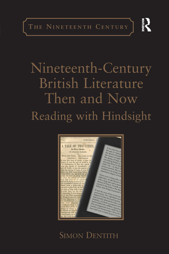 Nineteenth-Century British Literature Then and Now Reading with Hindsight book cover