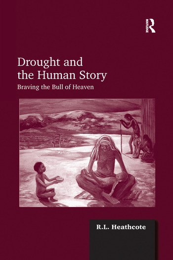 Drought and the Human Story Braving the Bull of Heaven book cover
