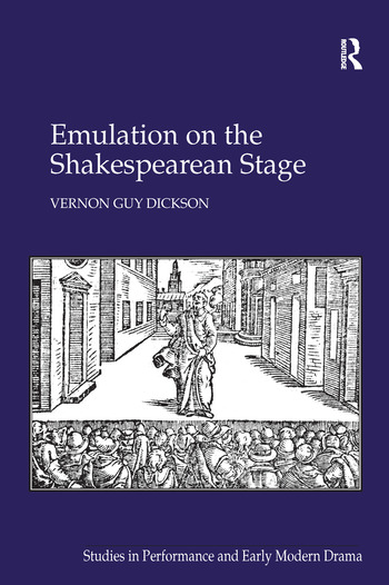 Emulation on the Shakespearean Stage book cover
