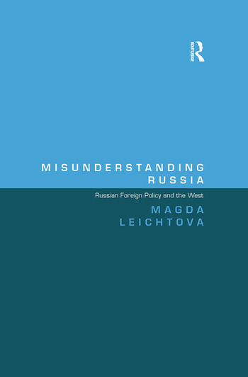 Misunderstanding Russia Russian Foreign Policy and the West book cover