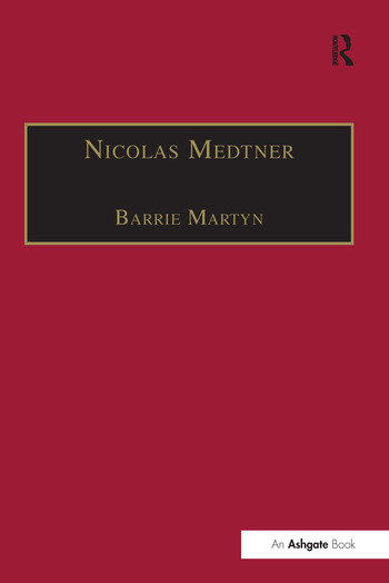 Nicolas Medtner His Life and Music book cover