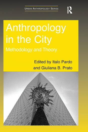 Anthropology in the City Methodology and Theory book cover