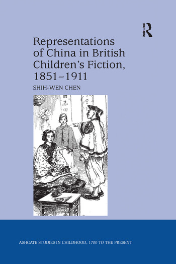 Representations of China in British Children's Fiction, 1851-1911 book cover