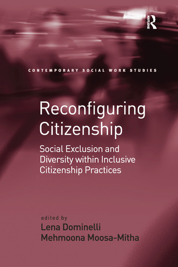 Reconfiguring Citizenship Social Exclusion and Diversity within Inclusive Citizenship Practices book cover