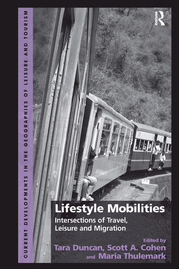 Lifestyle Mobilities Intersections of Travel, Leisure and Migration book cover