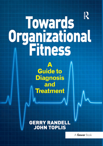 Towards Organizational Fitness A Guide to Diagnosis and Treatment book cover