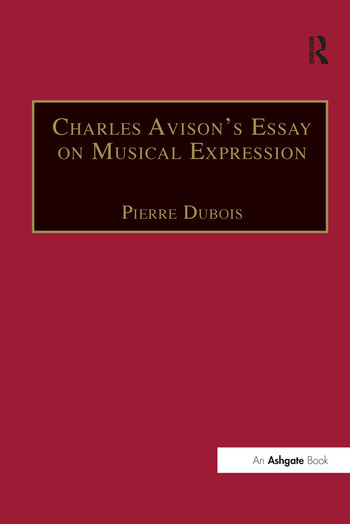 Charles Avison's Essay on Musical Expression With Related Writings by William Hayes and Charles Avison book cover