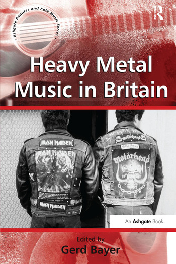 Heavy Metal Music in Britain book cover