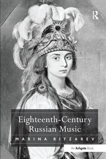 Eighteenth-Century Russian Music book cover