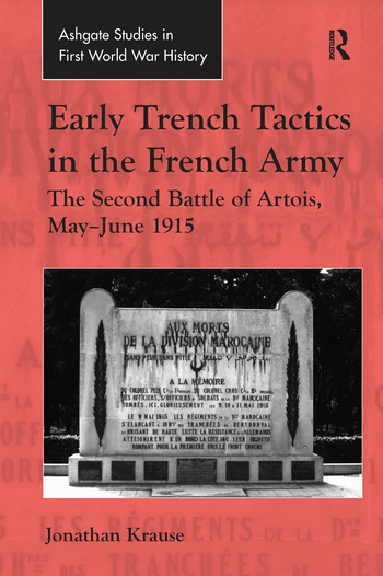 Early Trench Tactics in the French Army The Second Battle of Artois, May-June 1915 book cover