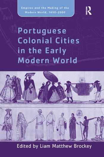 Portuguese Colonial Cities in the Early Modern World book cover