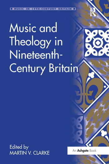 Music and Theology in Nineteenth-Century Britain book cover