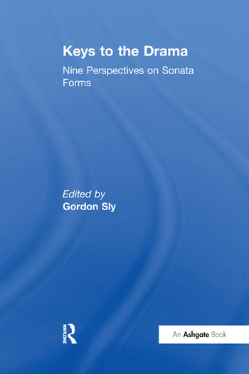 Keys to the Drama Nine Perspectives on Sonata Forms book cover