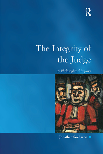 The Integrity of the Judge A Philosophical Inquiry book cover