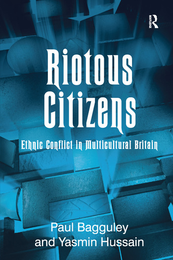 Riotous Citizens Ethnic Conflict in Multicultural Britain book cover