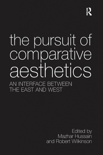 The Pursuit of Comparative Aesthetics An Interface Between the East and West book cover