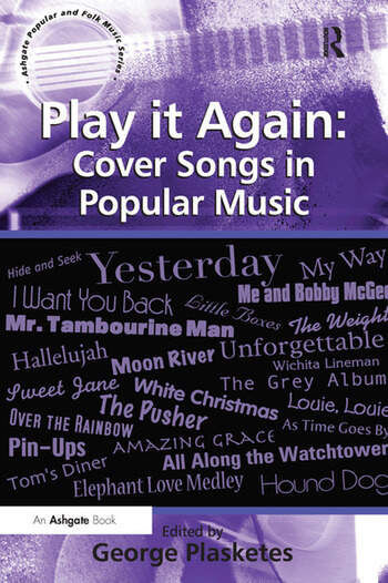 Play it Again: Cover Songs in Popular Music book cover