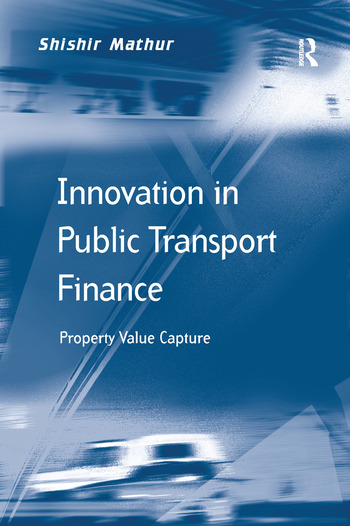 Innovation in Public Transport Finance Property Value Capture book cover