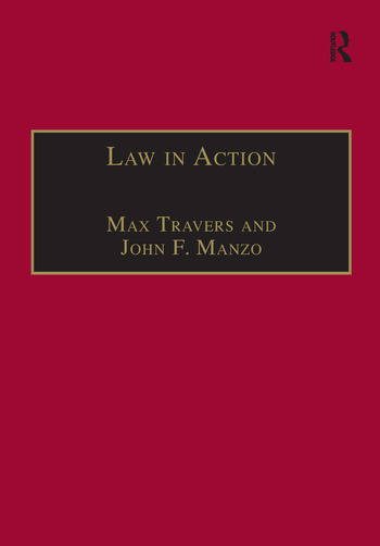 Law in Action Ethnomethodological and Conversation Analytic Approaches to Law book cover