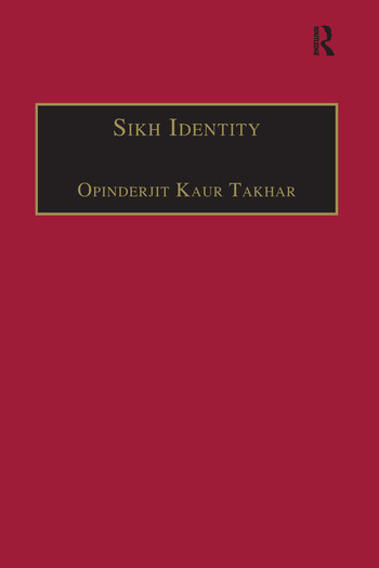 Sikh Identity An Exploration of Groups Among Sikhs book cover