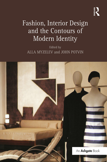 Fashion, Interior Design and the Contours of Modern Identity book cover